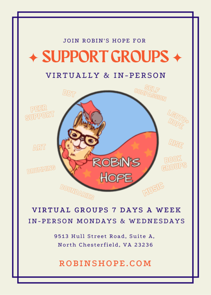 Robin's Hope Support Group flyer virtual groups 7 days a week, in person Mondays and Wednesdays, includes Robin's Hope logo with llama and robin
