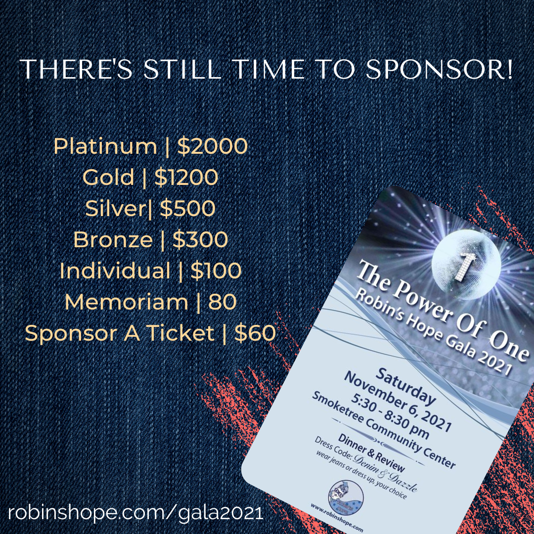 Sponsorship_ there is still time to sponsor Robin's Hope's 2021 Gala!